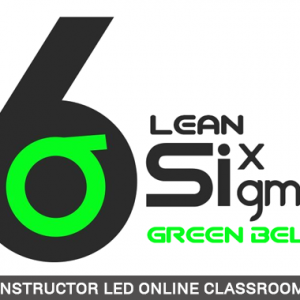 Lean Six Sigma Green Belt - Instructor Led Online Classroom - ILOC