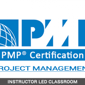 Project Management Professional (PMP) - Instructor Led Classroom - ILC
