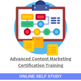 Advanced Content Marketing Certification Training-Online-Self-Study