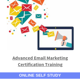 Advanced Email Marketing Certification Training-Online-Slef-Study