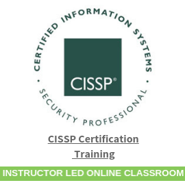 CISSP Certification Training-Instructor-Led-Online-Classroom