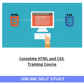 Complete HTML and CSS Training Course-Online-Self-Study