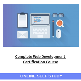 Complete Web Development Certification Course-Online-Self-Study