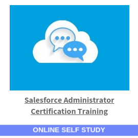 Salesforce Administrator Certification Training-Online-Self-Study