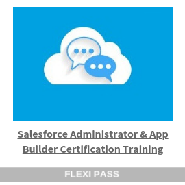 Salesforce Administrator _ App Builder Certification Training-Flexipass