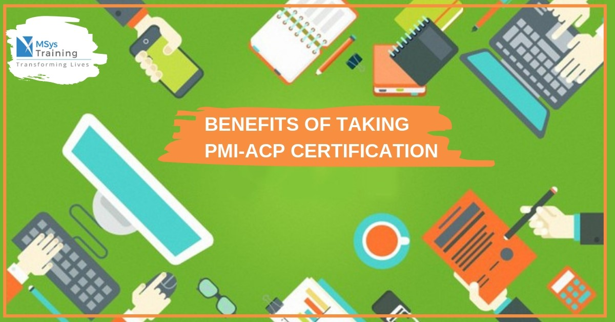 Benefits of PMI ACP Certification