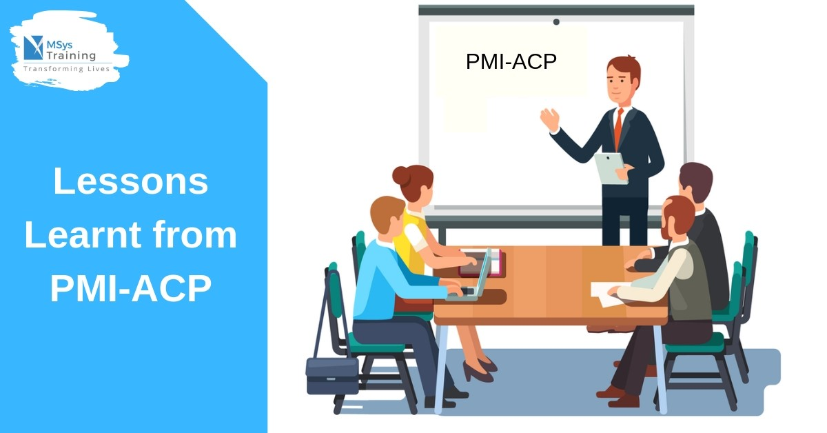 lessons learnt from PMI-ACP
