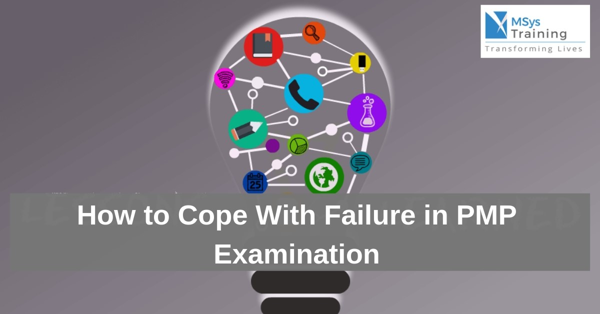 How to Cope with Failure in PMP Examination