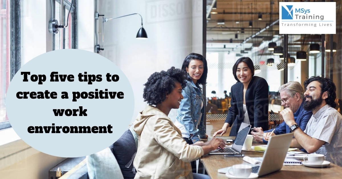 tips to create positive environment