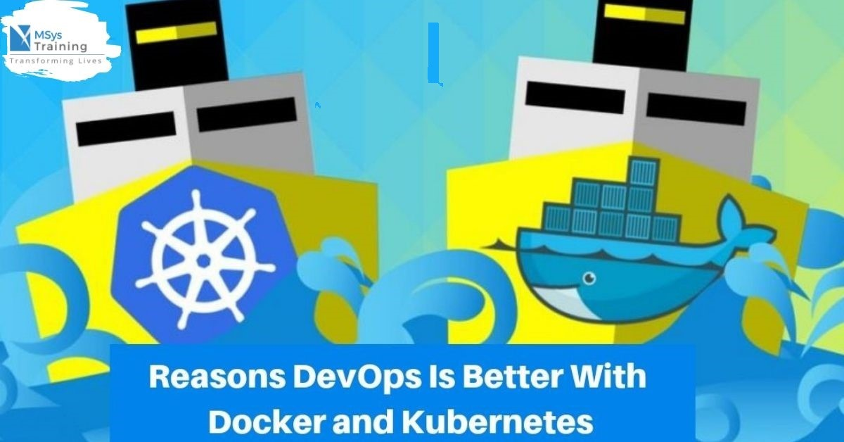 devops is better with docker and kubernetes