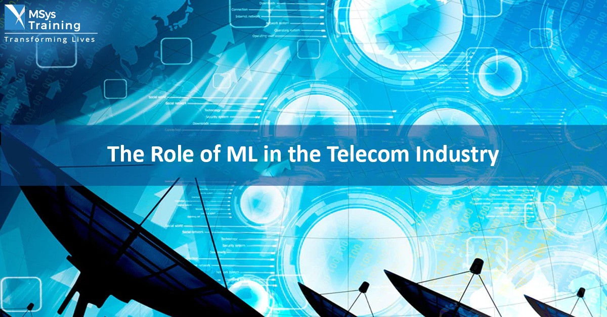 The role of ML in telecom industry