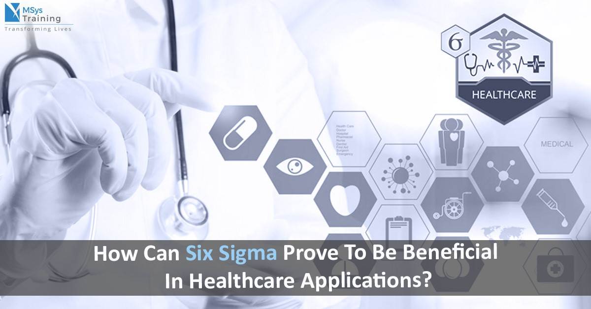 six sigma in healthcare applications