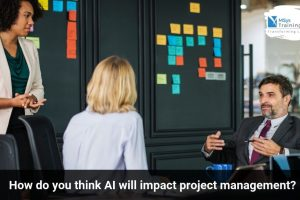 AI will impact project management