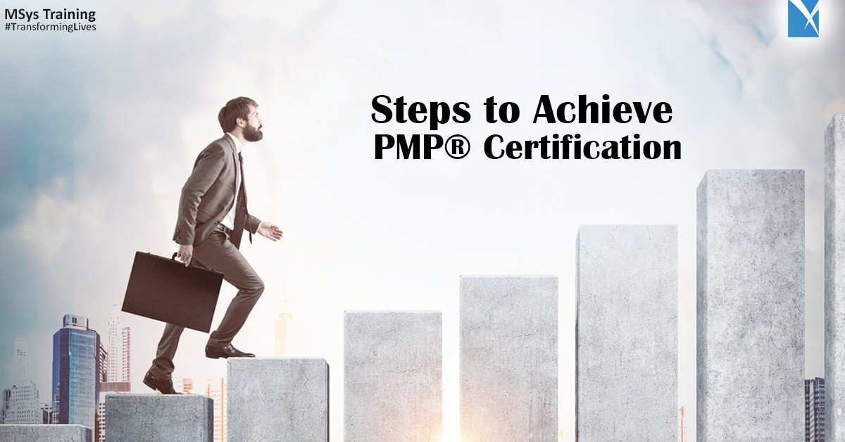 steps to achieve Pmp certification