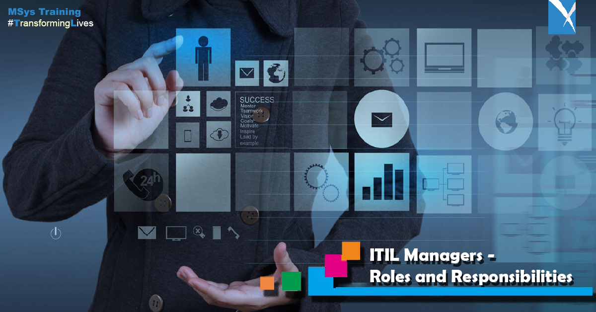 ITIL Managers- Roles and Responsibilities