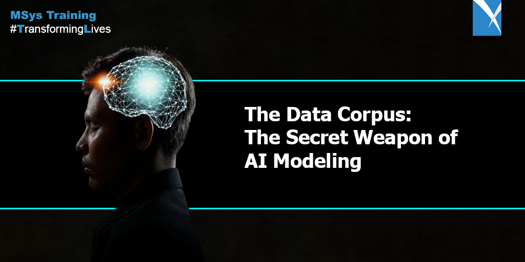 The Data Corpus: The Secret Weapon of AI Modeling
