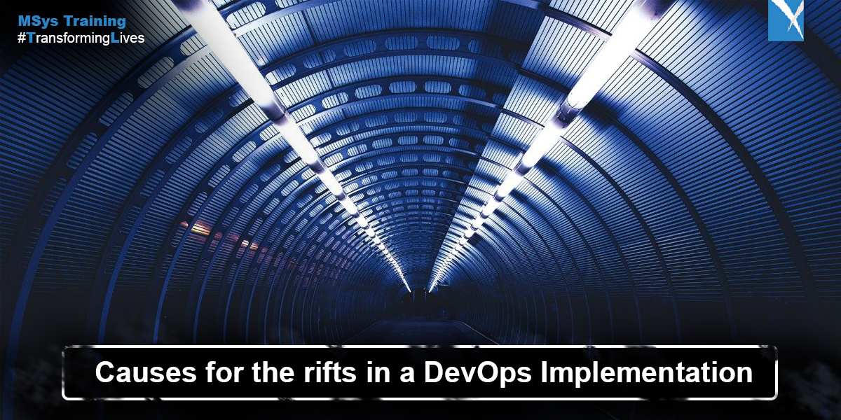 Causes for the rifts in a DevOps Implementation