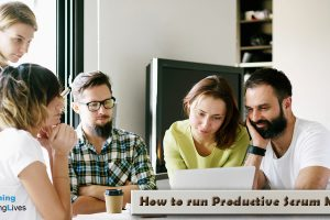 How-to-run-Productive-Scrum-Meetings