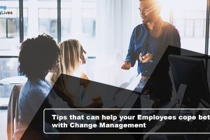 Tips-that-can-help-your-Employees-cope-better-with-Change-Management