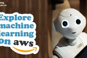 Explore-machine-learning-on-AWS