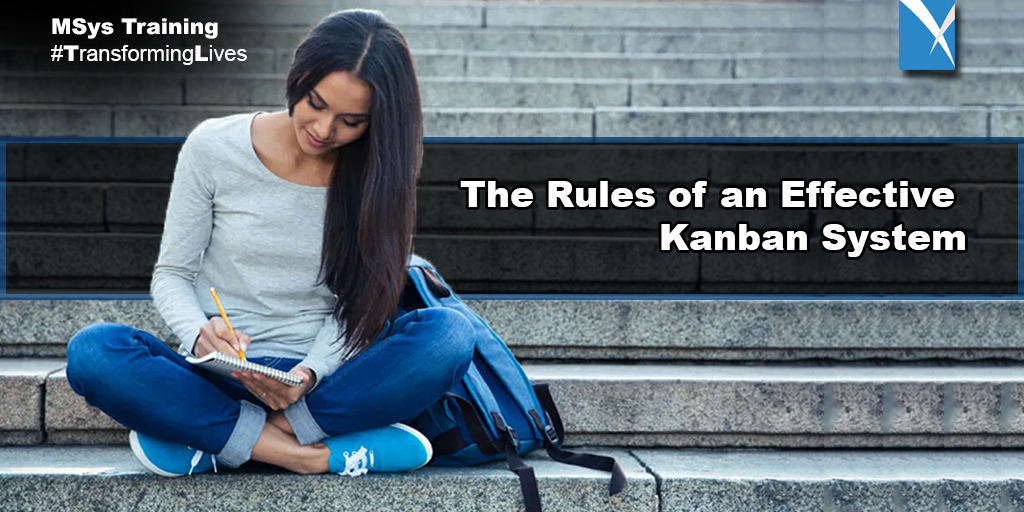 The Rules of an Effective Kanban System