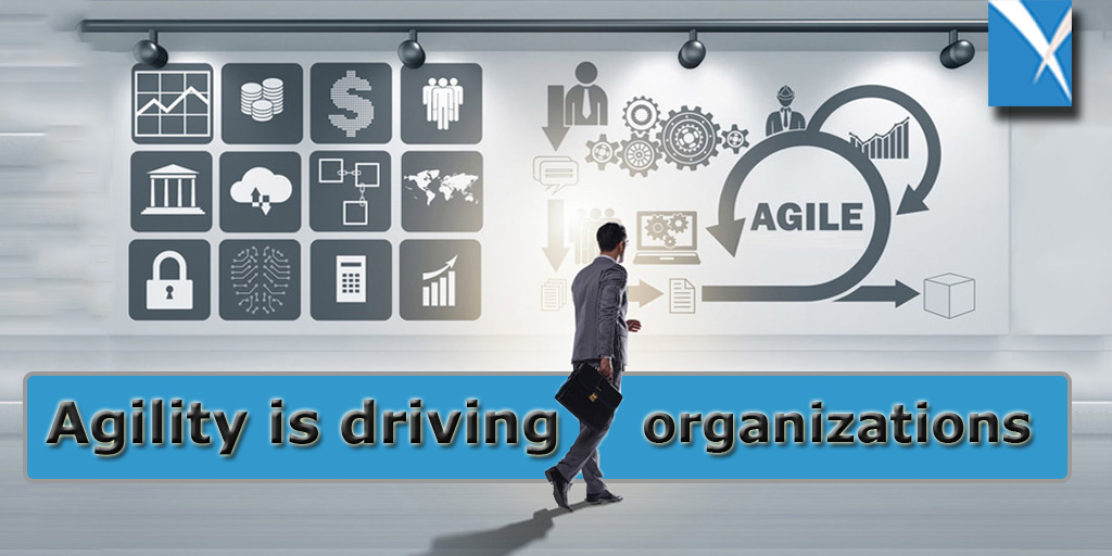 Agility is driving organizations