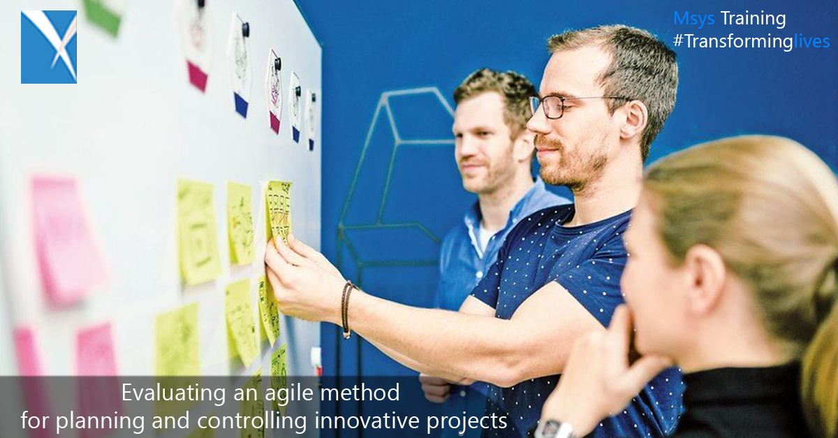 Evaluating an agile method for planning and controlling innovative projects