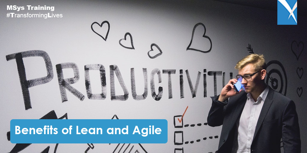 Benefits of Lean and Agile