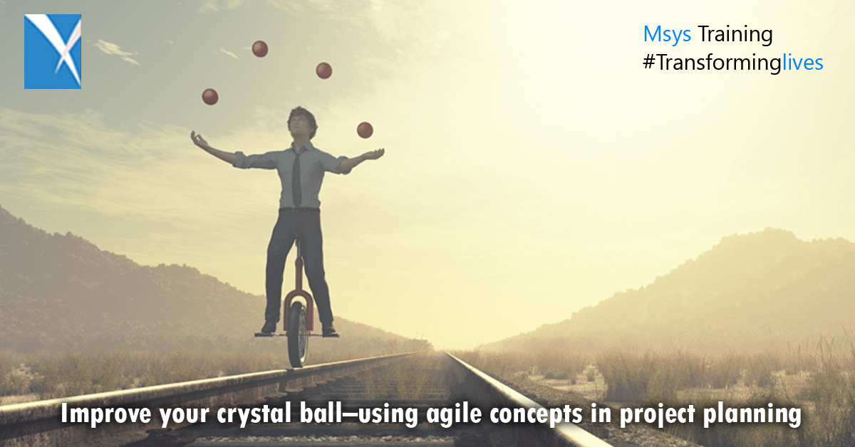 Improve your crystal ball--using agile concepts in project planning
